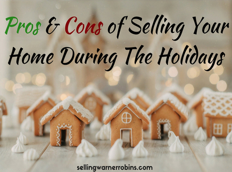 Advantages & Disadvantages of Selling Your Home During The Holidays | Top Real Estate and Mortgage Articles | Scoop.it