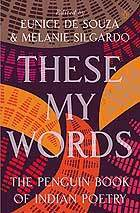 These My Words - { The Penguin book of Indian Poetry } | Writing with Fire | Scoop.it