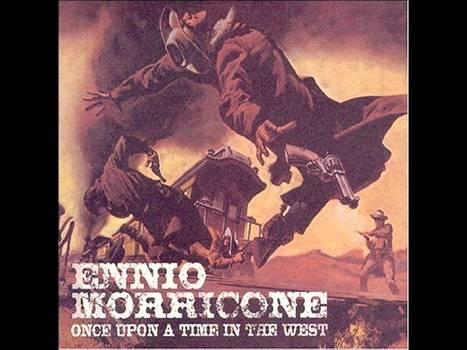 Ennio Morricone - Hasta que llegó su hora - YouTube | Reflejos | Scoop.it