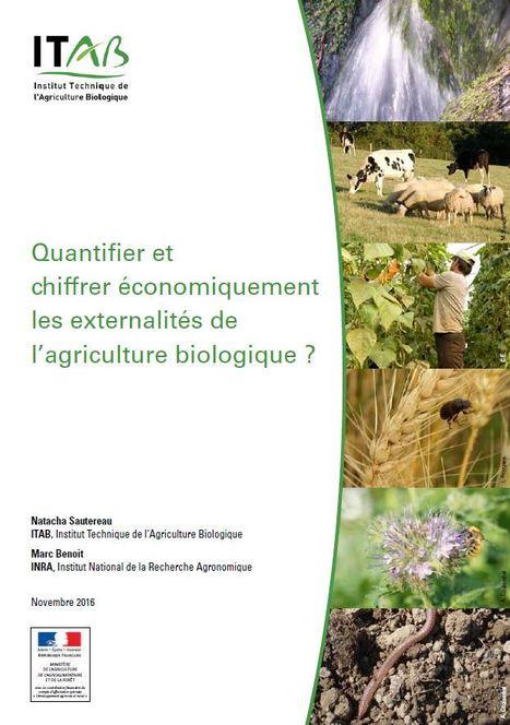 25/11/16 - Rapport d'étude : Quantifier et chiffrer économiquement les externalités de l'agriculture biologique | INRA Montpellier | Scoop.it