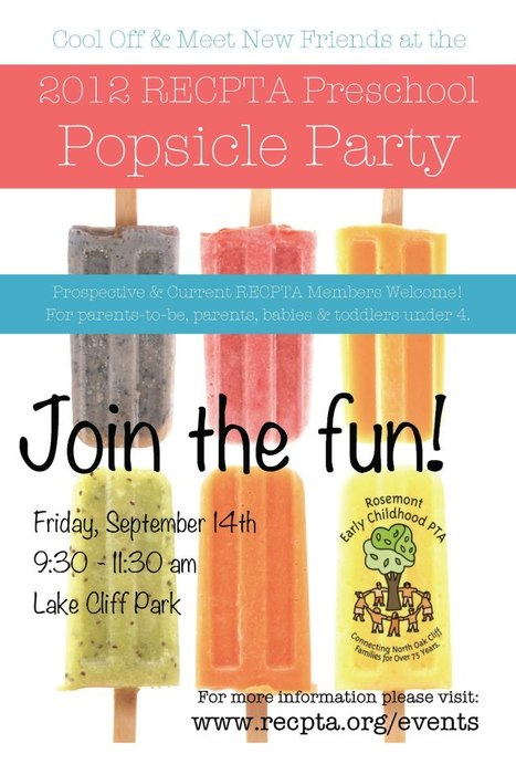 Popsicle Party! Rosemont Early Childhood PTA | aCommunityAffair Oak Cliff | Scoop.it