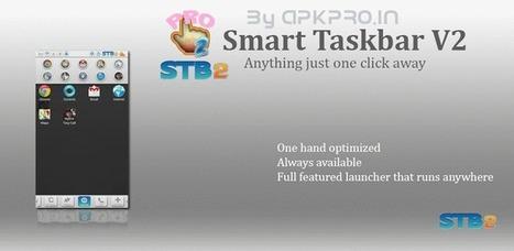 Smart Taskbar 2 (V2) PRO v2.2.4 - APK Pro World | APK Pro Apps | Scoop.it