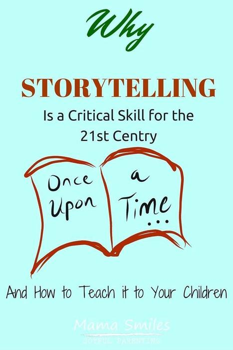 How to Teach Storytelling - a Critical Life Skill | Digital Storytelling | Scoop.it