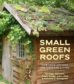 Book Review : Small Green Roofs - The Metropolitan Field Guide | Vintage Living Today For A Future Tomorrow | Scoop.it