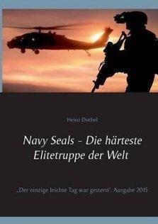 Navy Seals - Die Harteste Elitetruppe Der Welt II by Heinz Duthel (Paperback) | Book Bestseller | Scoop.it