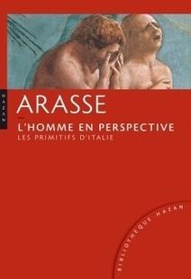 L'Homme en perspective. Les Primitifs d'Italie I Hazan | Nouveautés Arts Appliqués | Scoop.it