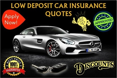 Low Deposit Car Insurance Quote: Same Day Auto Insurance Available Online | One Day Car Insurance Quote | Scoop.it