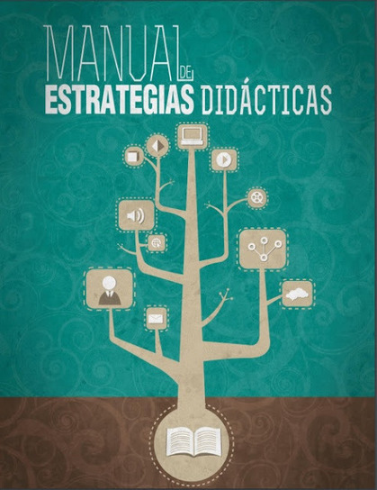 MANUAL DE ESTRATEGIAS DIDÁCTICAS | Educacion, ecologia y TIC | Scoop.it