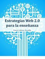 [eBook] Estrategias Web 2.0 para la enseñanza | Sinapsisele 3.0 | Scoop.it