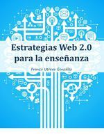 Estrategias Web 2.0 para la enseñanza | Wepyirang | Scoop.it