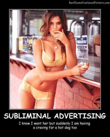 Subliminal Advertising | Demotivational Posters | Scoop.it
