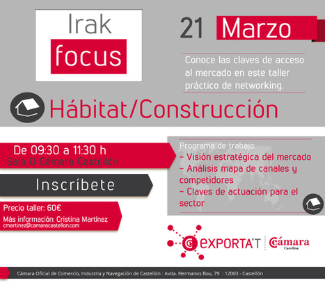Jornada Internacionalización : Irak Focus | Jornadas-Eventos Camara Comercio Castellon | Objetivo... Irak | Scoop.it