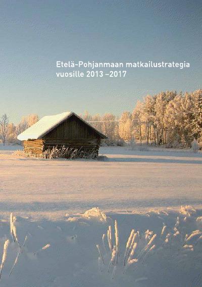 Etelä-Pohjanmaa sai uuden matkailustrategian | E-P:n alue | Scoop.it