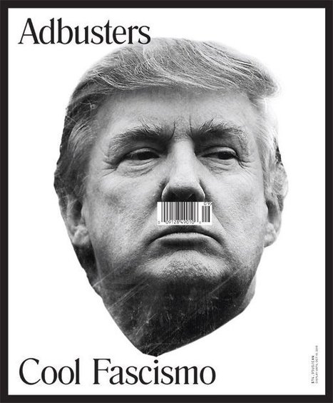 What Exactly Is Donald Trump Selling? This Adbusters Cover Has a Theory | AUSTERITY & OPPRESSION SUPPORTERS  VS THE PROGRESSION Of The REST OF US | Scoop.it