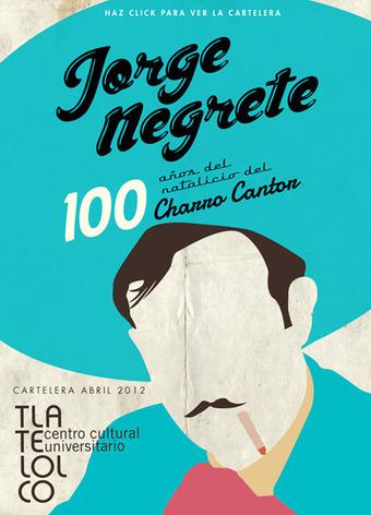Jorge Negrete revive en la pantalla a 100 años de su nacimiento: retrospectiva en el CCU Tlatelolco - Artes e Historia México | Mexico | Scoop.it