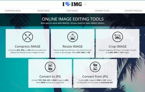 iLoveIMG : un site pour compresser, convertir, redimensionner et rogner toutes vos images - Blog du Modérateur | Web et reseaux sociaux | Scoop.it
