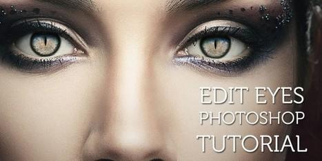Photoshop Eyes – Amazing Eyes Tutorial | Photoshop Tutorials | Scoop.it