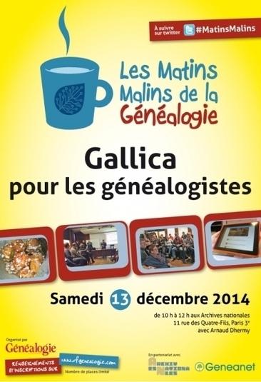Gallica expliqué aux généalogistes. Rendez-vous aux Matins Malins de la Généalogie le 13 décembre. | Nos Racines | Scoop.it
