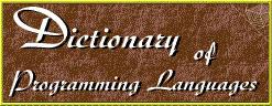 (EN) - Dictionary of Programming Languages | Neal Ziring | Linguagem Virtual | Scoop.it