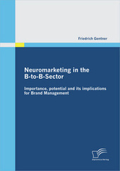 Neuromarketing in the B-to-B-Sector (Book Review) | NeuroRelay | Neuromarketing Insights | Scoop.it