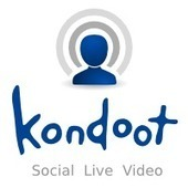 Kondoot - Social Live Video | Herramientas digitales | Scoop.it