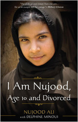 I Am Nujood, Age 10 and Divorced, by Nujood Ali | Creative Nonfiction : best titles for teens | Scoop.it