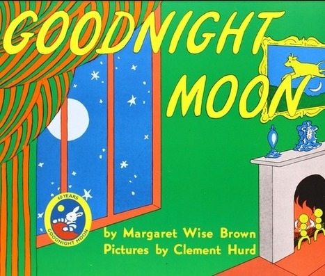 """3 Things Corporate Storytellers Can Learn from """"Good Night Moon"""" 