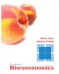 Test Bank For » Test Bank for Foundations of Microeconomics, 6th Edition: Robin Bade Download | Economics Test Banks | Scoop.it