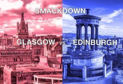 Smackdown: Glasgow vs. Edinburgh | Interestingly ... | Scoop.it