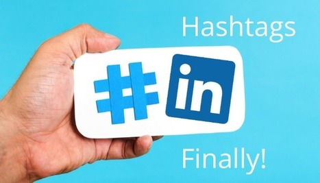 LinkedIn Opens Important Hashtags For Business Marketing | Website Marketability and Web Marketing | Scoop.it