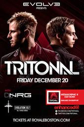 Evolve Friday presents Tritonal - Tickets - Royale Nightclub - Boston, MA, December 20, 2013 | Ticketfly | Boston Nightlife | Scoop.it