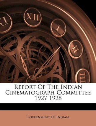 Indian Cinematograph Committee (ICC) | Early Indian film | Scoop.it