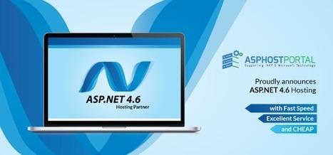 Best ASP.NET Hosting Reviews: ASPHostPortal.com Announces ASP.NET 4.6 Hosting Solution | Affordable Windows ASP.NET Hosting Based on USA | Scoop.it