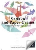 """""""Sadako and the Paper Cranes"""" Posters 