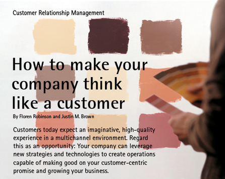 How to make your company think like a customer | The Professional Advisory Journal | Scoop.it
