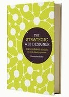 The Strategic Web Designer | Valuable business book | Content Marketing Now | Scoop.it
