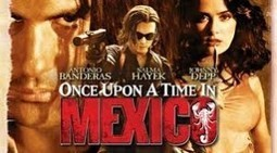 Once Upon a Time in Mexico (2003)   algeria my love   Scoop.it