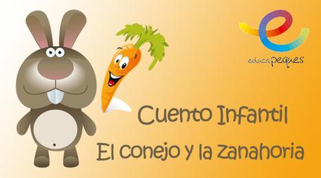 Cuentos para leer cortos: El conejo y la zanahoria - Educapeques | Educapeques Networks. Portal de educación | Scoop.it