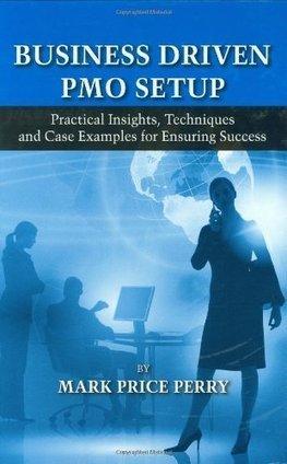 Book review: Business-driven PMO setup | Brilliant Baselines | Project and Portfolio Management Optimization | Scoop.it