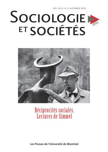 Revue - Fécondité de l'œuvre de Georg Simmel pour penser le contemporain   Archivance - Miscellanées   Scoop.it