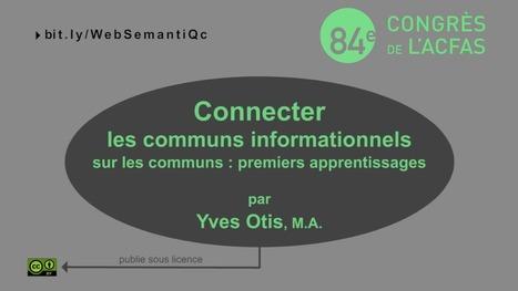 Connecter les communs informationnels sur les Communs | Biens Communs | Biens Communs | Scoop.it