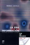 LA ERA DE LA INFORMACION : ECONOMIA, SOCIEDAD Y CULTURA | Dossier: TIC, educación y universidad | Scoop.it