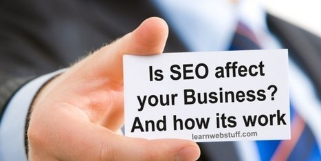 How SEO affect your Business | Scams Free Ways to Make Money Online in 2014 | Scoop.it