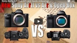 Sony Alpha A7r II vs A7r and Quick Unboxing! In Stock! | Sony News, Rumors and Killer Photography Gear Deals!! | Scoop.it