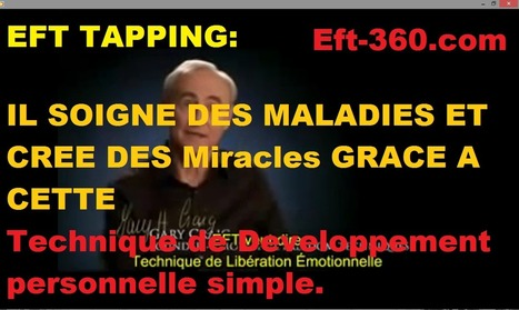 VIDEO: Guerisons Rapide du Stress et de la Depression grace a l' EFT | Eft-360 et tapping francais | Scoop.it