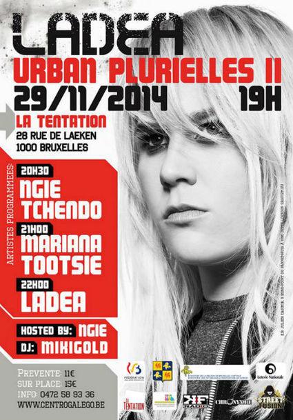Sat. 29.11.14 • URBAN PLURIELLES II • Le retour de l'événement dédié aux girls dans le Hip-Hop! • Avec LADEA! | CHRONYX.be : we love urban events ! | Scoop.it