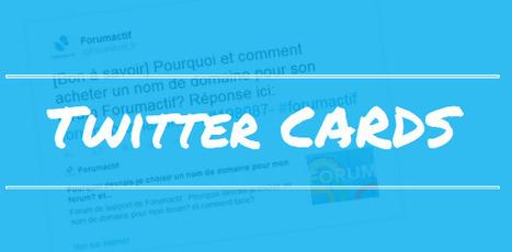 Nouveauté: Ajout des Twitter Cards sur les forums Forumactif | Forumactif | Scoop.it
