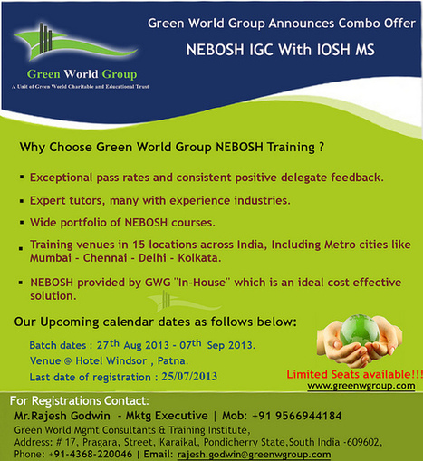 Green World Group Patna commencing New Batch with exclusive offer | Nebosh UK certification Course In chennai | Scoop.it