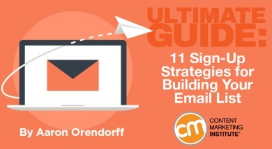 Ultimate Guide: 11 Sign-Up Strategies for Building Your Email List | Public Relations & Social Media Insight | Scoop.it