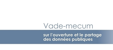 L'open data a son vade-mecum | Modernisation | reutilisation donnees publiques | Scoop.it